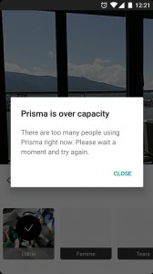 The Prisma servers are having a bad day