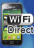 Samsung Galaxy S is the first Wi-Fi Direct certified phone