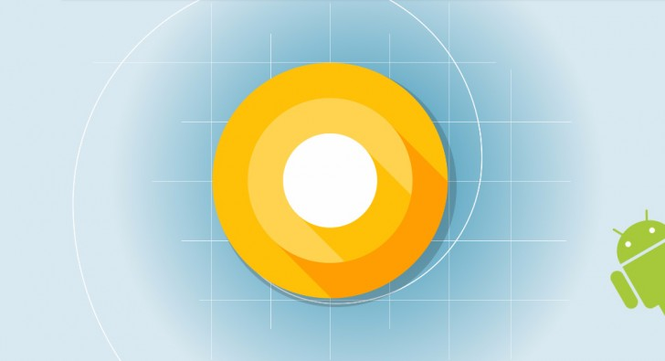 Android O Developer Preview is out - GSMArena com news