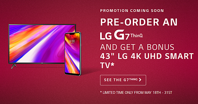 LG G7 ThinQ pre-orders in Canada include free 43-inch 4K UHD