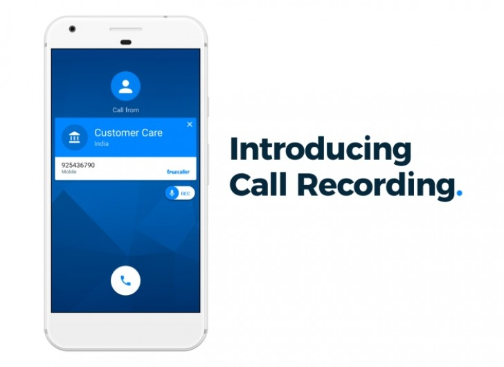 Truecaller introduces call recording feature in the Android